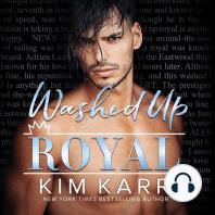 Washed Up Royal