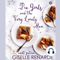 Pie Girls and the Very Lonely Man: adult fiction