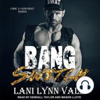 Bang Switch