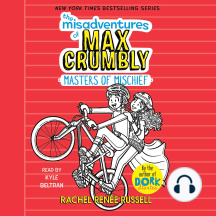 Misadventures of Max Crumbly, The: Masters of Mischief