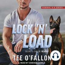 Lock 'N' Load: Federal K-9 Series, Secrets Can Be Deadly.