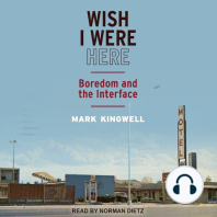 Wish I Were Here: Boredom and the Interface
