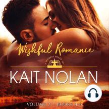 Wishful Romance: Volume 2 (Books 4-6): Small Town Southern Romance