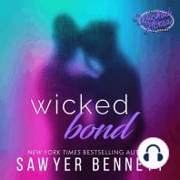 Wicked Bond