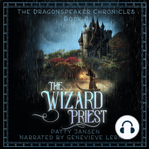 The Wizard Priest (Dragonspeaker Chronicles Book 2)
