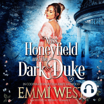 Miss Honeyfield and the Dark Duke: A Regency Romance Novel