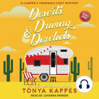 Deserts, Driving, & Derelicts