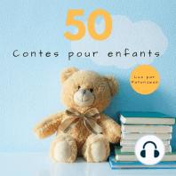 50 Contes Pour Enfants (Aladin, La Belle au Bois Dormant, Le Petit Chaperon Rouge, Hansel et Gretel...)