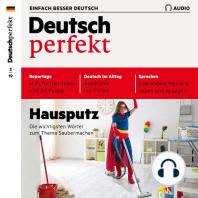 Deutsch lernen Audio - Hausputz