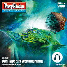 """Perry Rhodan 2998: Drei Tage zum Weltuntergang: Perry Rhodan-Zyklus """"Genesis"""""""