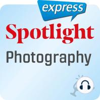 Spotlight express – Ausgehen – Fotografieren