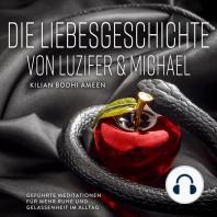 Die Liebesgeschichte von Luzifer und Michael