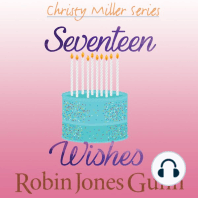 Seventeen Wishes