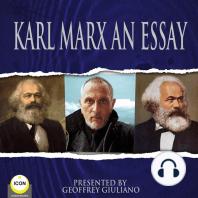Karl Marx An Essay