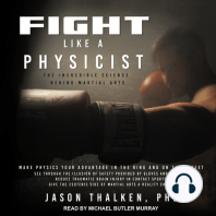 Fight Like A Physicist