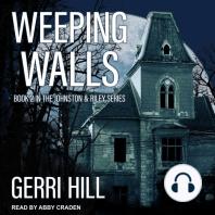 Weeping Walls