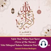 Tafsir Dan Makna Ayat Kursi (Verse of The Throne)