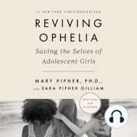 Reviving Ophelia: Saving the Selves of Adolescent Girls [25th Anniversary Edition]