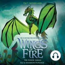 The Poison Jungle: Wings of Fire