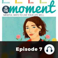 In The Moment: Say It Out Loud: Episode 7