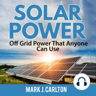 Solar Power: Off Grid Power That Anyone Can Use