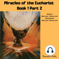 Miracles of the Eucharist Book 1 Part 2 audiobook