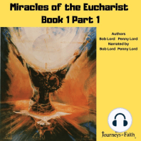 Miracles of the Eucharist Book 1 Part 1 Audiobook
