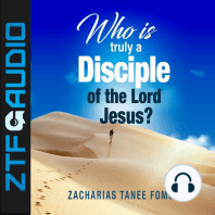 Who Is Truly a Disciple of The Lord Jesus?