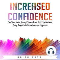 Increased Confidence