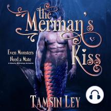 The Merman's Kiss: A Steamy Mythology Romance
