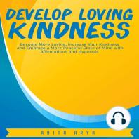 Develop Loving Kindness