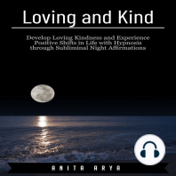 Loving and Kind