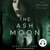 The Ash Moon