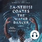Livre audio, The Water Dancer: A Novel - Écoutez le livre audio en ligne gratuitement avec un essai gratuit.