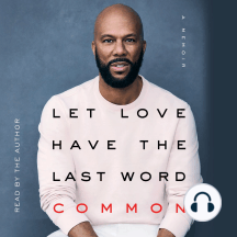Let Love Have the Last Word: A Memoir