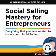 Social Selling Mastery for Entrepreneurs: Everything that you ever wanted to know about Social Selling