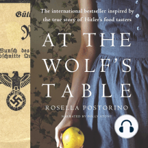 At The Wolf's Table: The international bestseller inspired by the true story of Hitler's food tasters