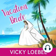 Vacation Bride