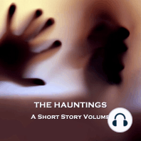 Hauntings, The - A Short Story Volume