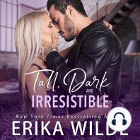 Tall, Dark and Irresistible 2
