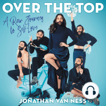 Over the Top: A Raw Journey to Self-Love