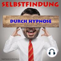 Selbstfindung durch Hypnose