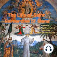The Life of Saint Bernardine of Siena