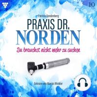 Praxis Dr. Norden 10 - Arztroman
