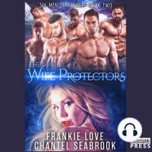 Wife Protectors, The: Giles: Six Men of Alaska, Book 2