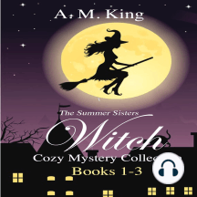 Summer Sisters Witch Cozy Mystery Collection, The: Books 1-3