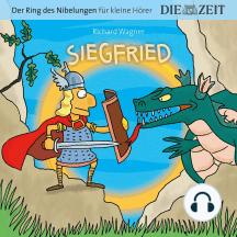 """Die ZEIT-Edition """"Der Ring des Nibelungen für kleine Hörer"""" - Siegfried"""
