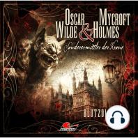 Oscar Wilde & Mycroft Holmes, Sonderermittler der Krone, Folge 20