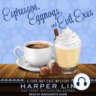 Espressos, Eggnogs, and Evil Exes