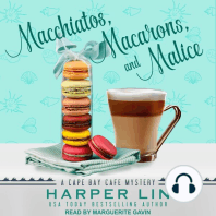 Macchiatos, Macarons, and Malice
